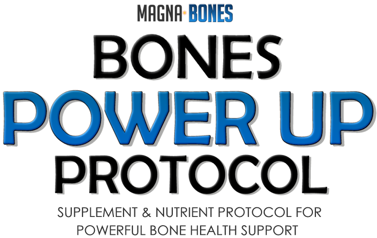 Bones Power Up Protocol
